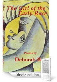 Amazon Kindle e-book: The Girl of the Early Race: Poems by Deborah Boe