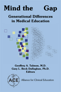 Mind the Gap: Generational Differences in Medical Education