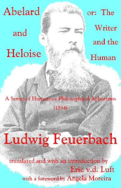 Abelard and Heloise, or: The Writer and the Human, by Ludwig Feuerbach