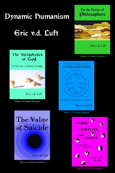 Dynamic Humanism, 5 volumes, by Eric v.d. Luft