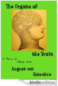 The Organs of the Brain, by August von Kotzebue