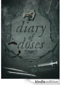 Kindle e-book: Diary of Doses: Poems by Rob Dickenson